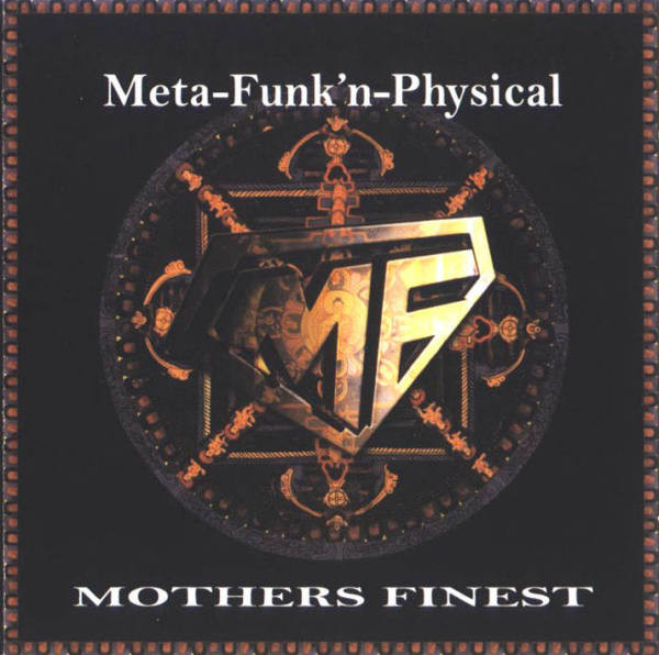 MOTHER'S FINEST - Meta-Funk'n-Physical cover