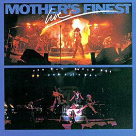MOTHER'S FINEST - Mother's Finest Live cover