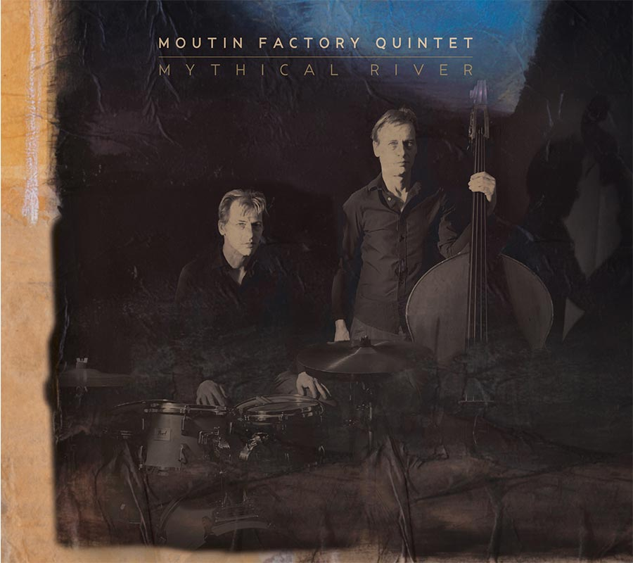 MOUTIN FACTORY QUINTET / MOUTIN REUNION QUARTET - Moutin Factory Quintet : Mythical River cover