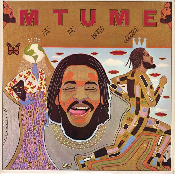 MTUME - Kiss This World Goodbye cover