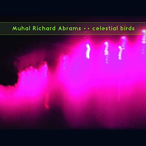 MUHAL RICHARD ABRAMS - Celestial Birds cover
