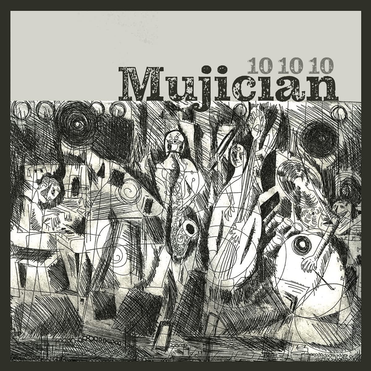 MUJICIAN - 10 10 10 cover