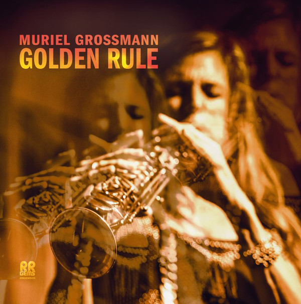 MURIEL GROSSMANN - Golden Rule cover