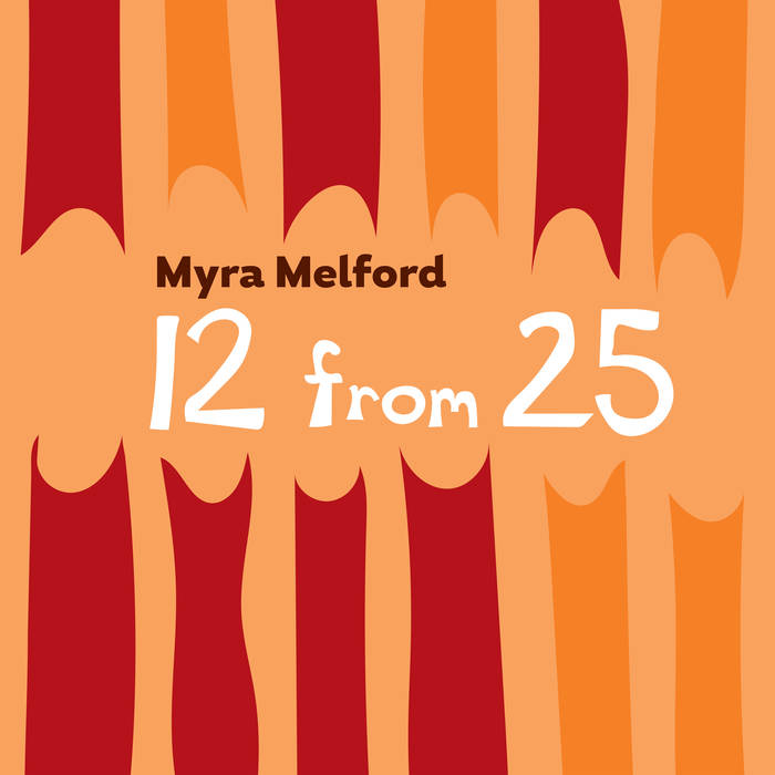 MYRA MELFORD - 12 From 25 cover