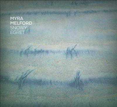 MYRA MELFORD - Snowy Egret cover