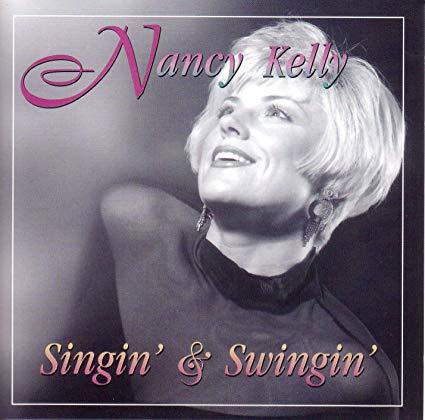 NANCY KELLY - Singin & Swingin cover