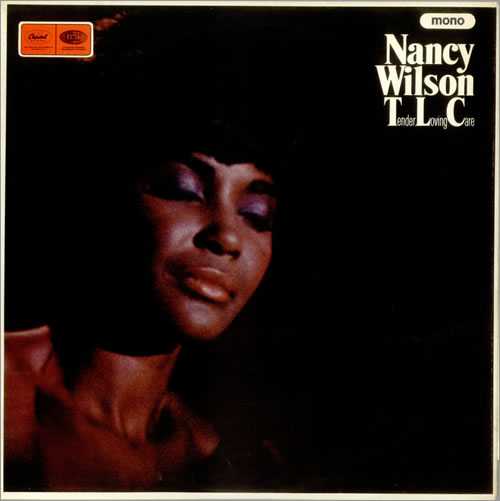 Nancy Wilson Tender Loving Care