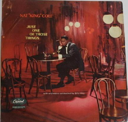 NAT KING COLE - Just One of Those Things (And More) cover