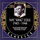 NAT KING COLE - The Chronological Classics: Nat