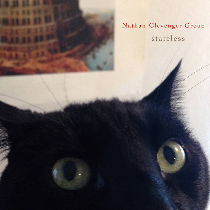 NATHAN CLEVENGER - Nathan Clevenger Group : Stateless cover