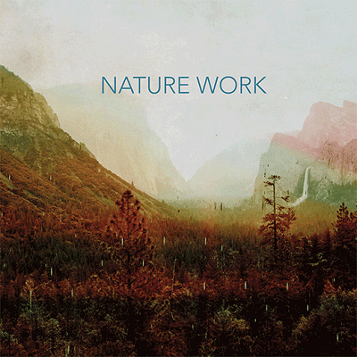 NATURE WORK - Nature Work cover