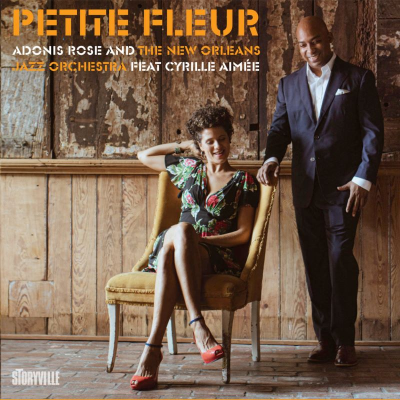 NEW ORLEANS JAZZ ORCHESTRA - Adonis Rose & New Orleans Jazz Orchestra (feat Cyrille Aimée) : Petite Fleur cover