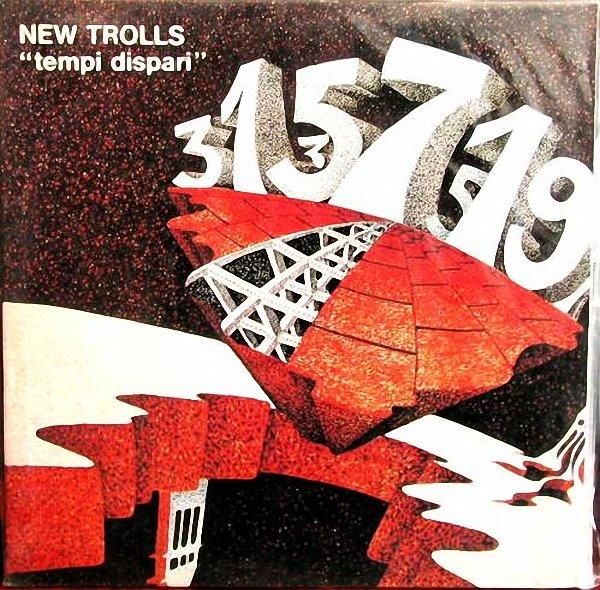 NEW TROLLS ATOMIC SYSTEM - Tempi Dispari (as New Trolls) cover