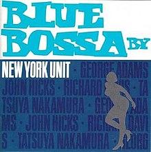 NEW YORK UNIT - Blue Bossa cover