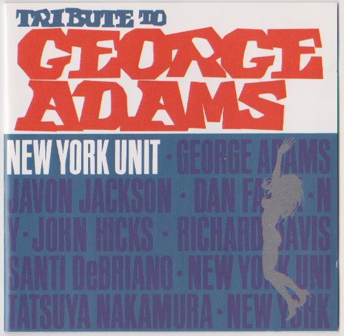 NEW YORK UNIT - Tribute To George Adams cover
