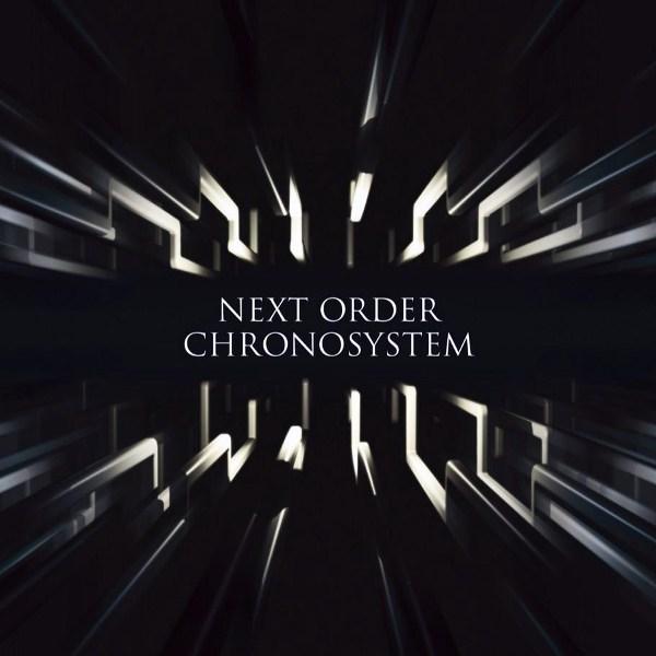 NEXT ORDER - Chronosystem cover