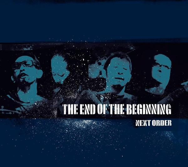 NEXT ORDER - The End Of The Beginning cover