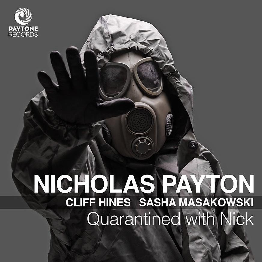 NICHOLAS PAYTON - Quarantined with Nick cover