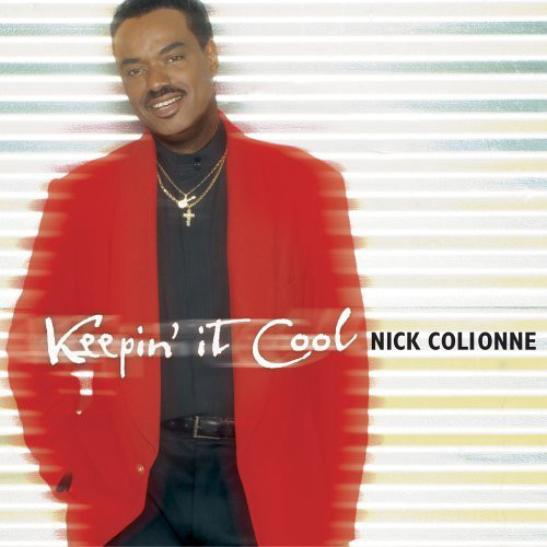NICK COLIONNE - Keepin' It Cool cover