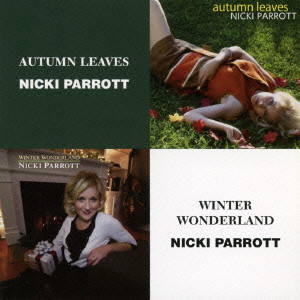 NICKI PARROTT - Autumn Leaves / Winter Wonderland cover