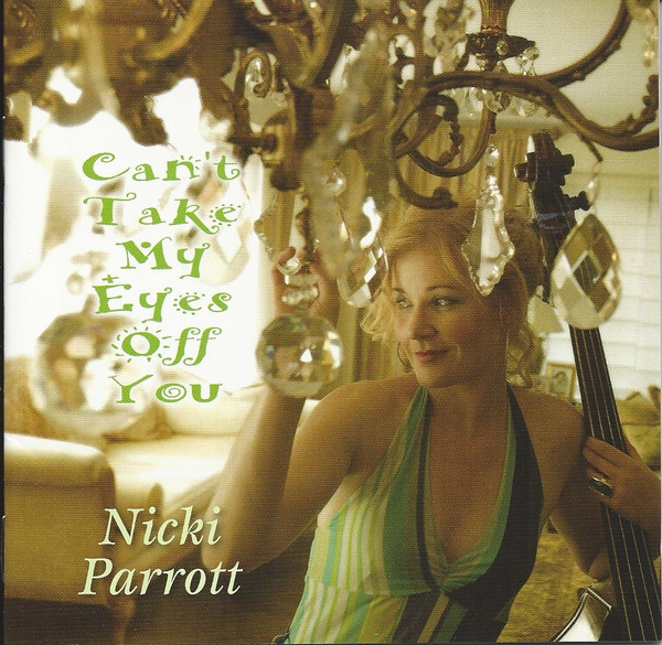 NICKI PARROTT - Can't Take My Eyes Off You cover