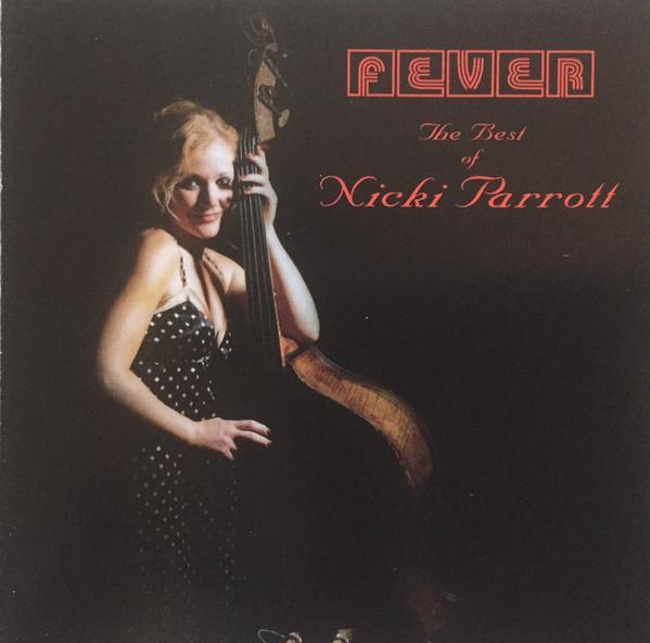 NICKI PARROTT - Fever: The Best Of... cover