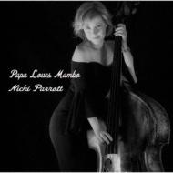 NICKI PARROTT - Papa Loves Mambo cover