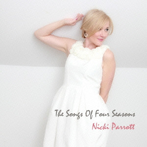NICKI PARROTT - The Songs Of Four Seasons cover