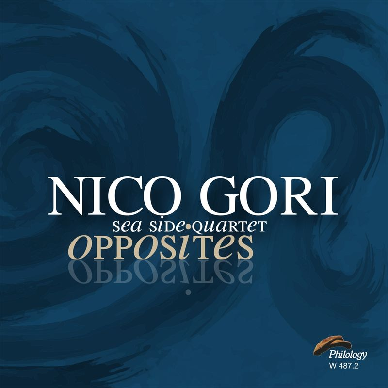 NICO GORI - Nico Gori Sea Side Quartet : Opposites cover