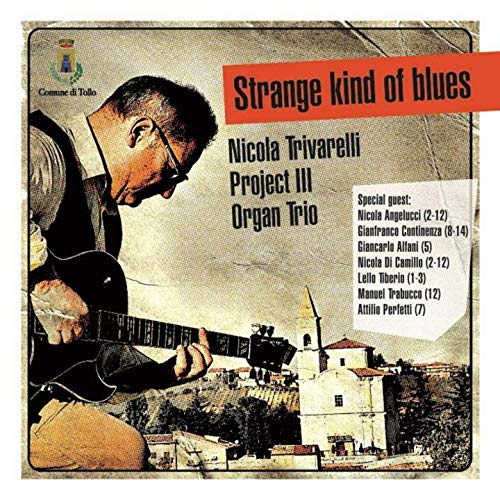 NICOLA TRIVARELLI - Nicola Trivarelli Project III Organ Trio : Strange Kind of Blues cover