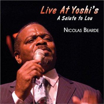 NICOLAS BEARDE - Live At Yoshi's - a Salute to Lou cover