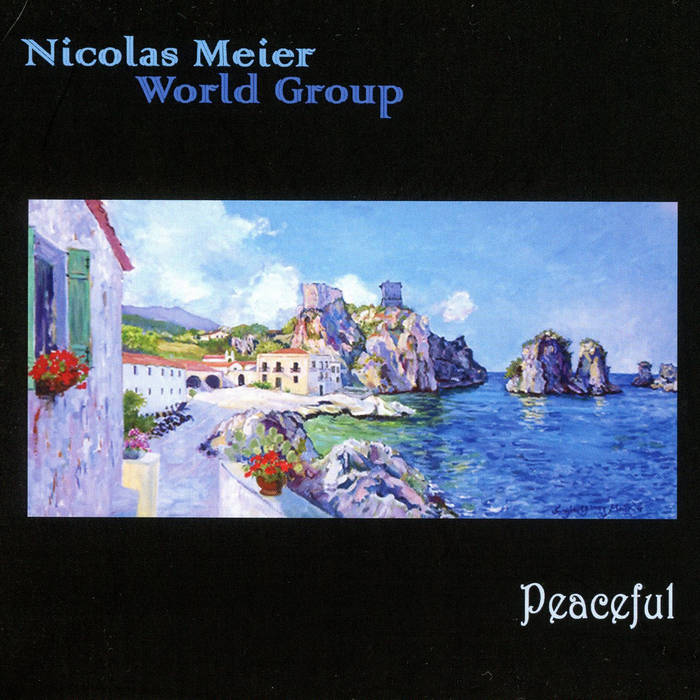 NICOLAS MEIER - Nicolas Meier World Group : Peaceful cover
