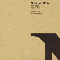 NIELS LAN DOKY - 2001-2005 Best Of Best cover