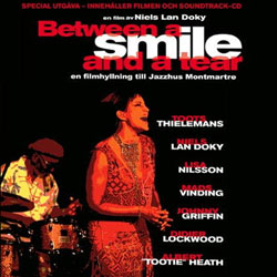 NIELS LAN DOKY / TRIO MONTMARTRE - Music From The Motion Picture: Between A Smile And A Tear (A Tribute To Jazzclub Montmartre In Copenhagen) cover
