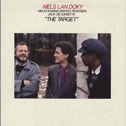 NIELS LAN DOKY / TRIO MONTMARTRE - The Target (with Niels-Henning Ørsted Pedersen And Jack De Johnette) cover