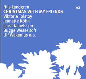 NILS LANDGREN - Christmas With My Friends cover