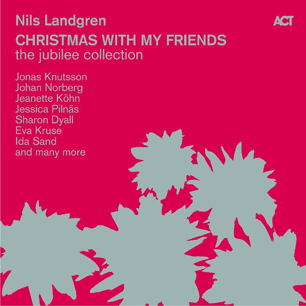 NILS LANDGREN - Christmas With My Friends - The Jubilee Edition cover