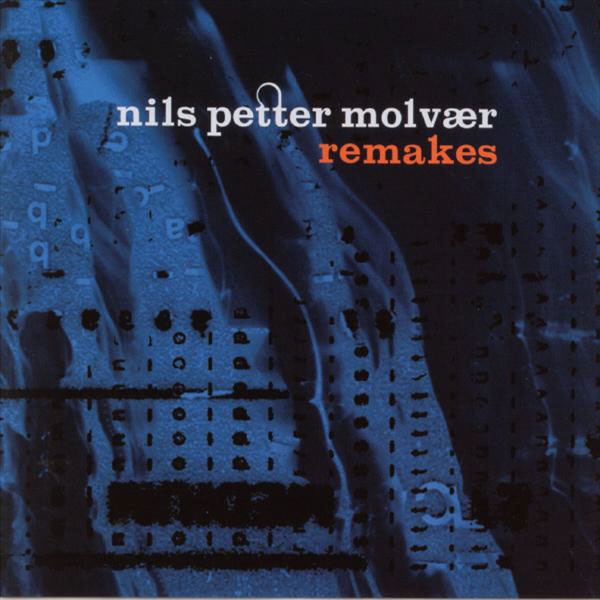 NILS PETTER MOLVÆR - Remakes cover