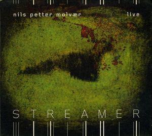 NILS PETTER MOLVÆR - Streamer cover