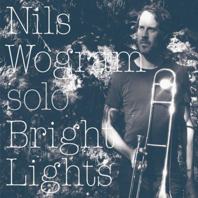 NILS WOGRAM - Bright Lights cover