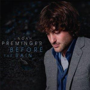 NOAH PREMINGER - Before the Rain cover