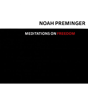 NOAH PREMINGER - Meditations On Freedom cover
