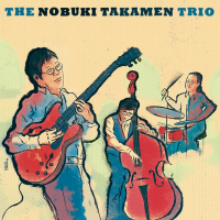 NOBUKI TAKAMEN - The Nobuki Takamen Trio cover