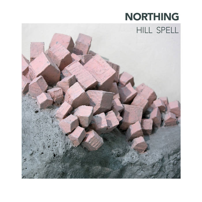 NORTHING - Hill Spell cover