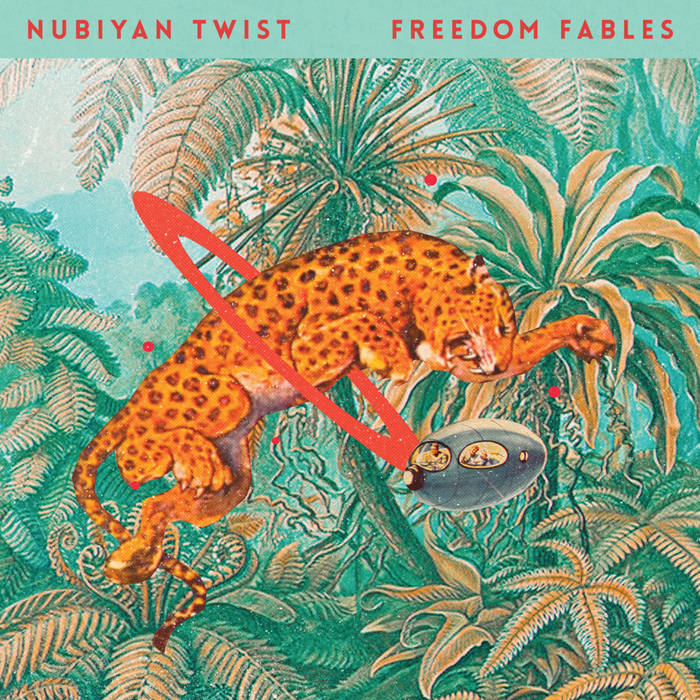 NUBIYAN TWIST - Freedom Fables cover