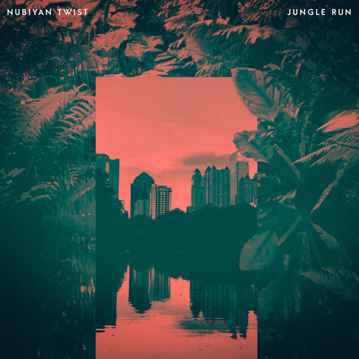 NUBIYAN TWIST - Jungle Run cover