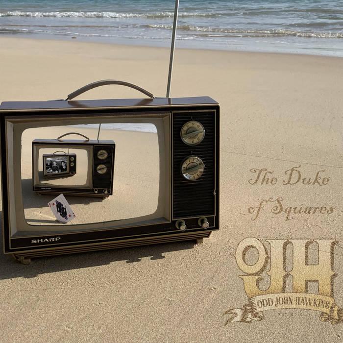 ODD JOHN HAWKINS - The Duke of Squares cover