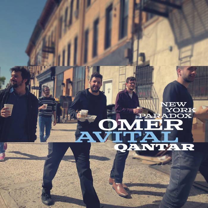 OMER AVITAL - Omer Avital Qantar : New York Paradox cover