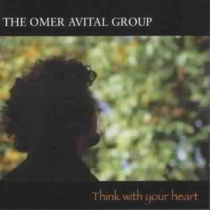 OMER AVITAL - Think With Your Heart cover