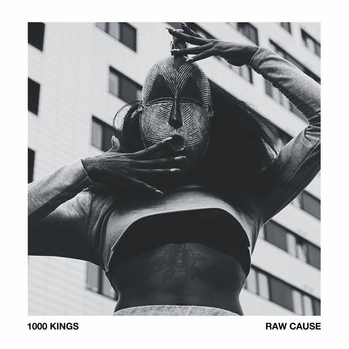 ONE THOUSAND KINGS (1000 KINGS) - Raw Cause cover